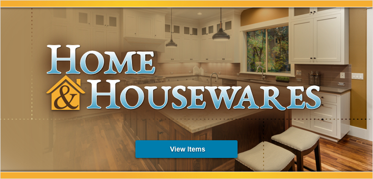 Browse our home and housewares products