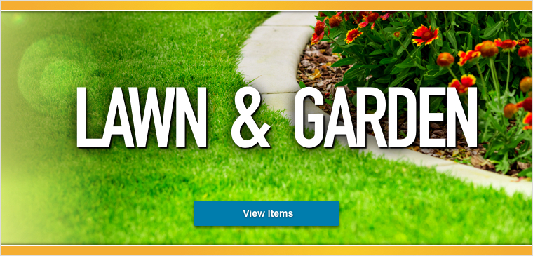 Take a look at all of the lawn and garden items we have